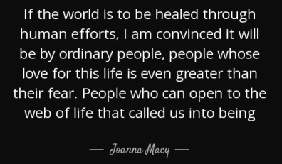 quote-if-the-world-is-to-be-healed-through-human-efforts-i-am-convinced-it-will-be-by-ordinary-joanna-macy-60-54-86